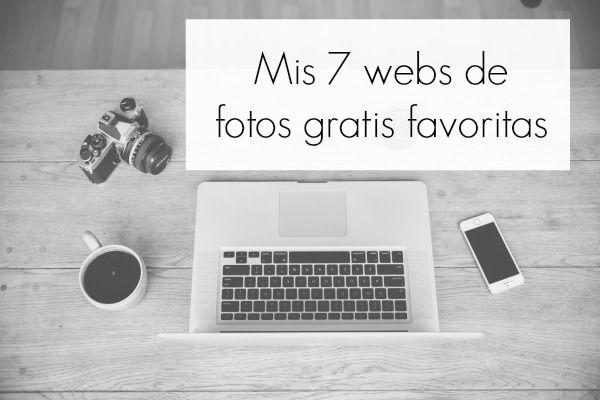 Mis 7 webs de fotos gratis favoritas