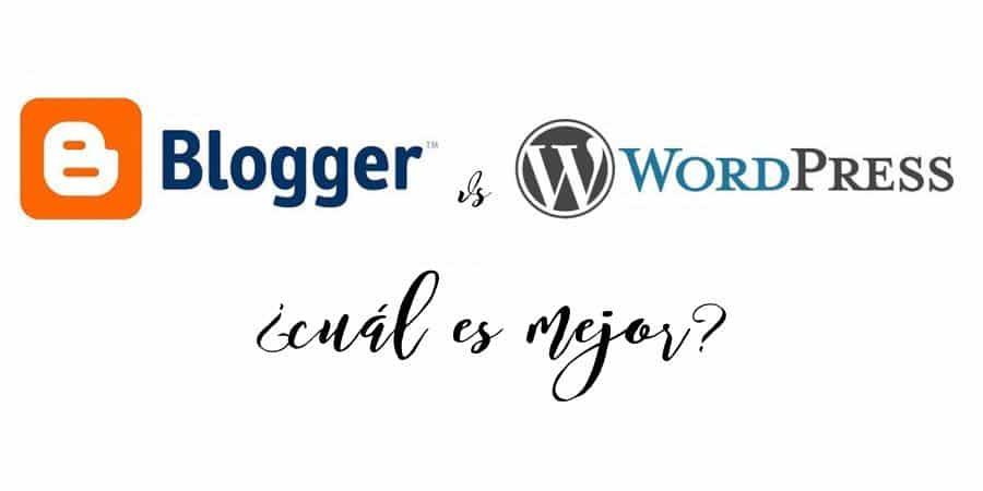 blogger o wordpress, ¿cuál es mejor?